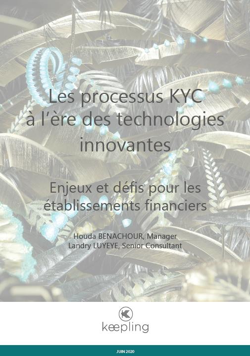 Les processus KYC à l'ère des technologies innovantes